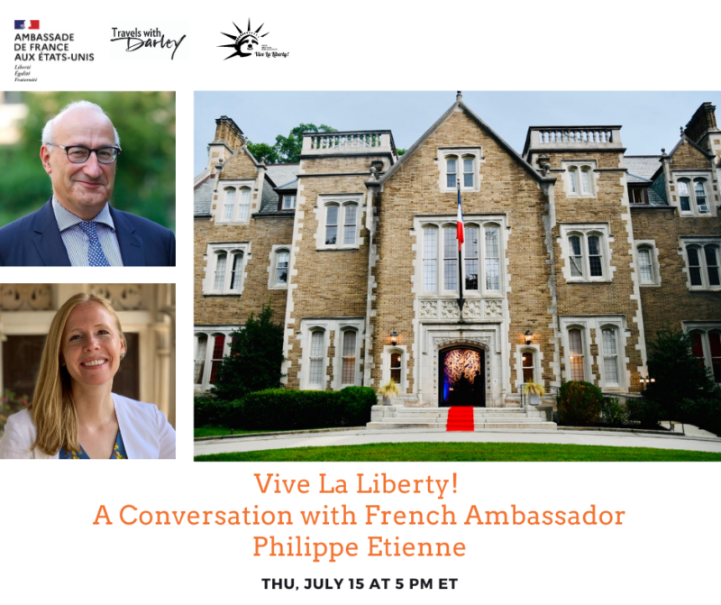 Vive La Liberty! A Conversation with French Ambassador Philippe Etienne